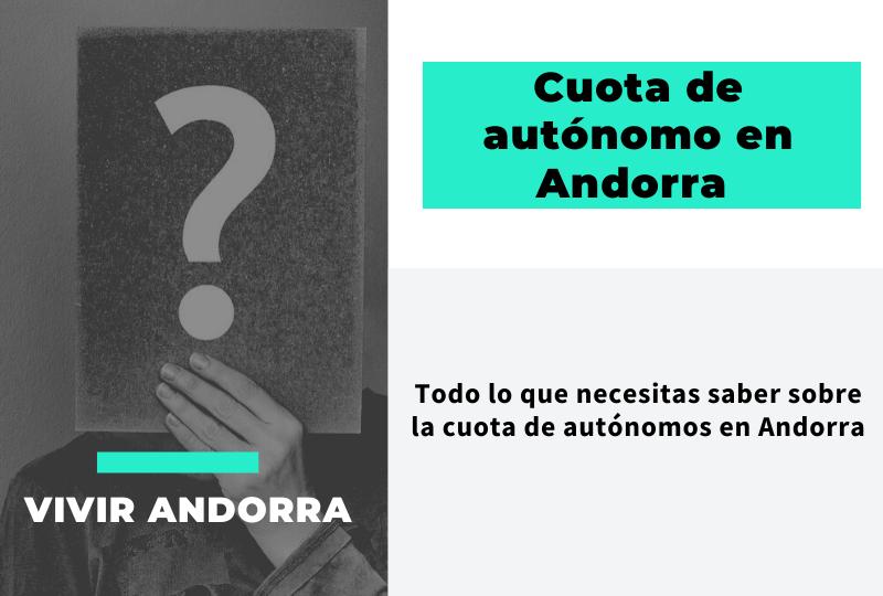 ¿Cuánto es la cuota de autónomos en Andorra?